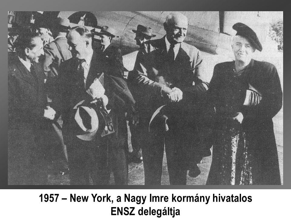 1957 – New York, a Nagy Imre kormány hivatalos ENSZ delegáltja