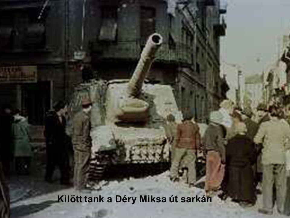 101 Kilött tank a Déry Miksa út sarkán