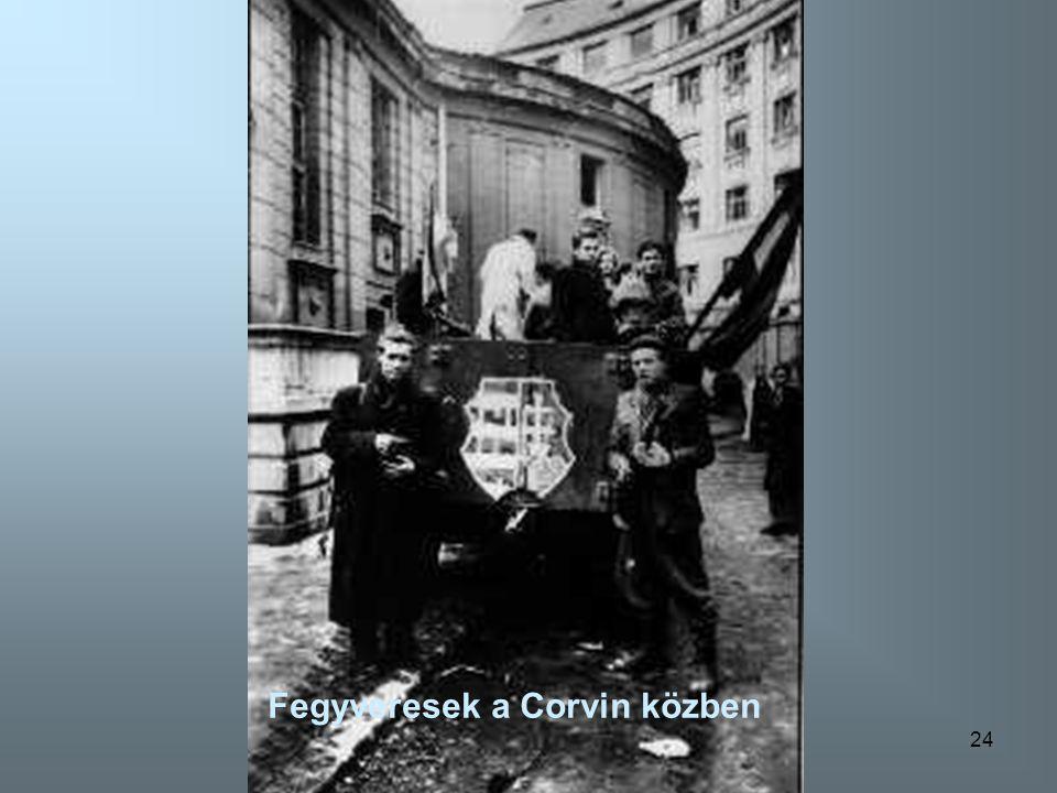 24 Fegyveresek a Corvin közben
