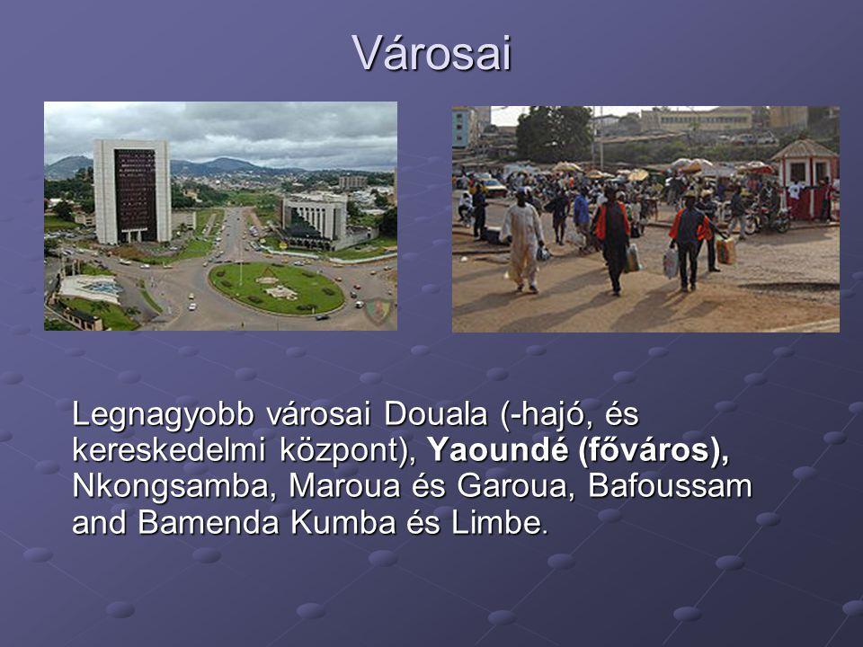 Városai Legnagyobb városai Douala (-hajó, és kereskedelmi központ), Yaoundé (főváros), Nkongsamba, Maroua és Garoua, Bafoussam and Bamenda Kumba és Li