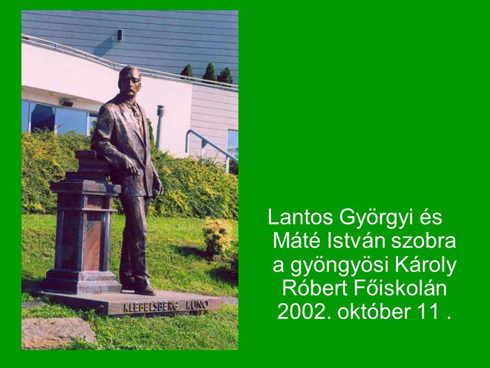 Lantos Györgyi és Máté István szobra a gyöngyösi Károly Róbert Főiskolán 2002. október 11.