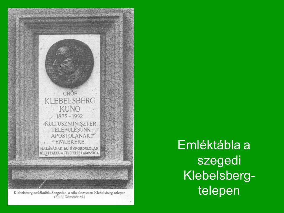 Emléktábla a szegedi Klebelsberg- telepen