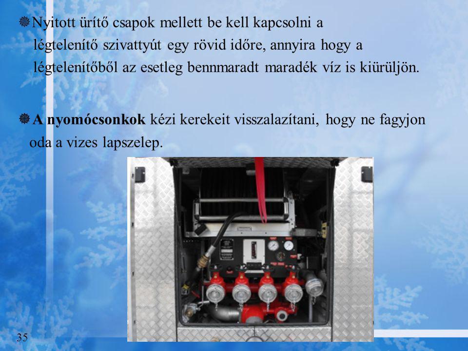 """ A """"nepiro""""-kat vagy bármilyen sugárcsöveket, ha fel van szerelve a gyorsbeavatkozó tömlőre le kell csatolni (storz kapocs szétbontás) mivel a tömlőb"""