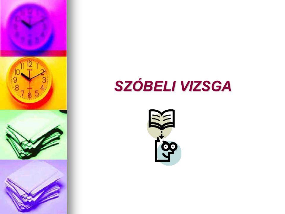 SZÓBELI VIZSGA