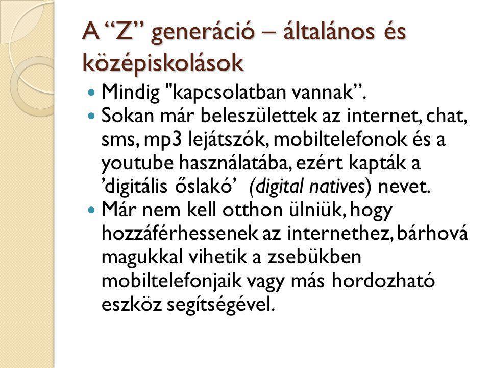 """A """"Z"""" generáció – általános és középiskolások  Mindig"""