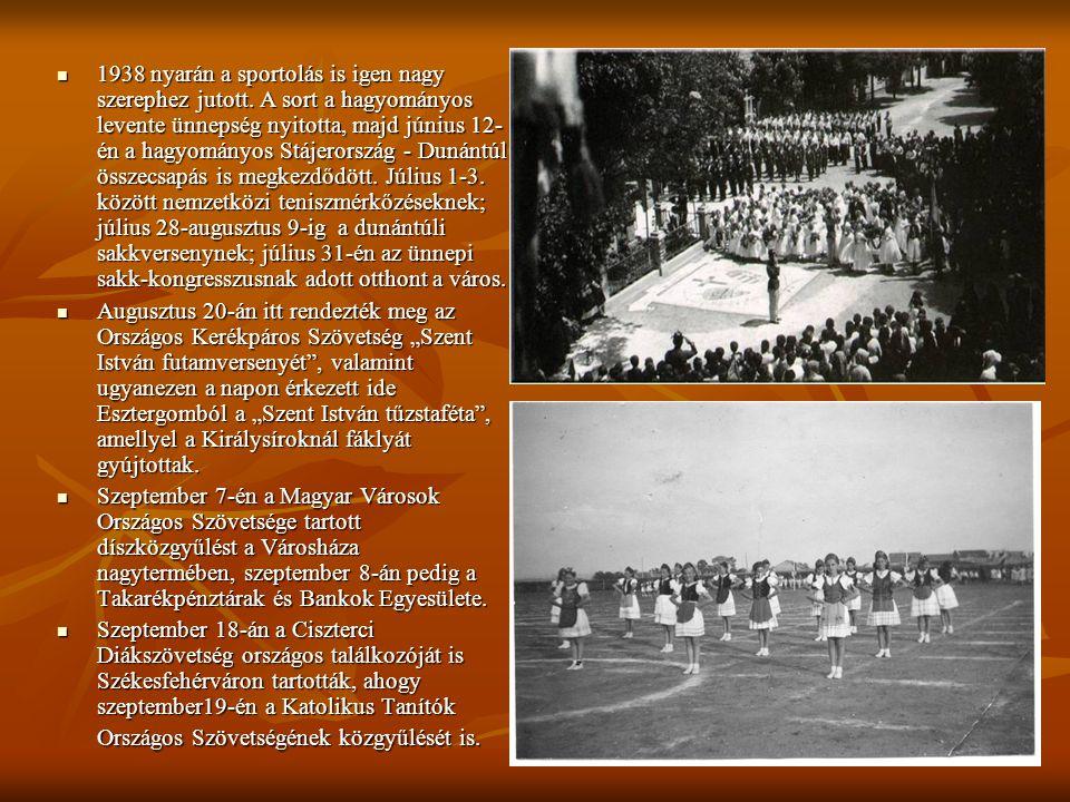  1938 nyarán a sportolás is igen nagy szerephez jutott. A sort a hagyományos levente ünnepség nyitotta, majd június 12- én a hagyományos Stájerország