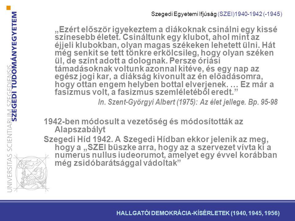 """""""Aki faji vagy nemzeti gyűlöletet hirdet, ellensége hazájának! (Szent-Györgyi Albert, 1941)"""