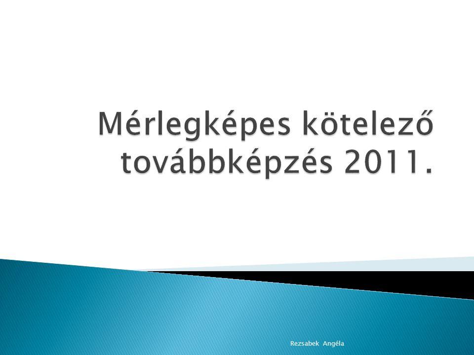 2005 ---- 2011 2006 ---- 2012 2007 ---- 2013 2008 ---- 2014 2009 ---- 2013 2010 ---- 2014 Rezsabek Angéla