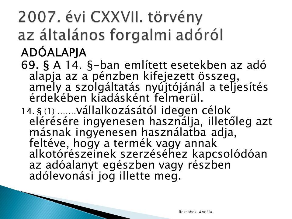 ADÓALAPJA 69.§ A 14.