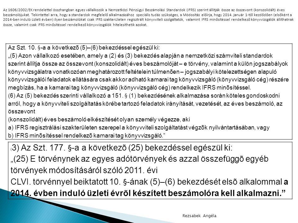 Rezsabek Angéla Az Szt.a 7. § után a következõ 7/A.