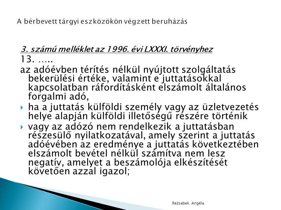 3.számú melléklet az 1996. évi LXXXI. törvényhez 13.