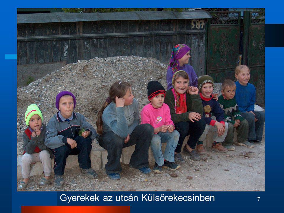 7 Gyerekek az utcán Külsőrekecsinben