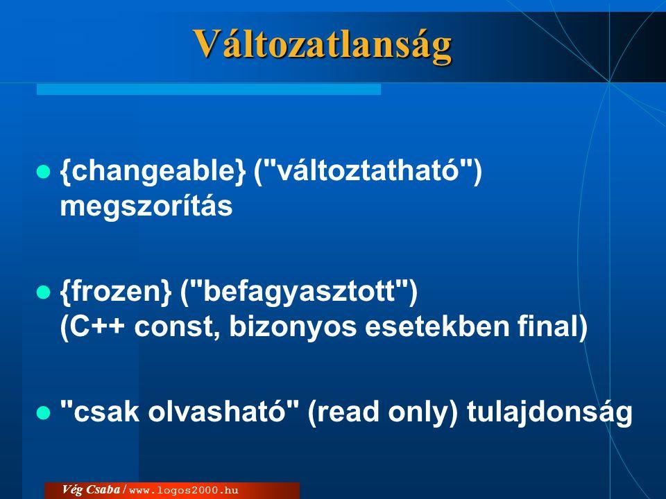 Vég Csaba / www.logos2000.hu Jellegzetességek elérése  osztály attribútumára vagy műveletére hivatkozása :: pl.