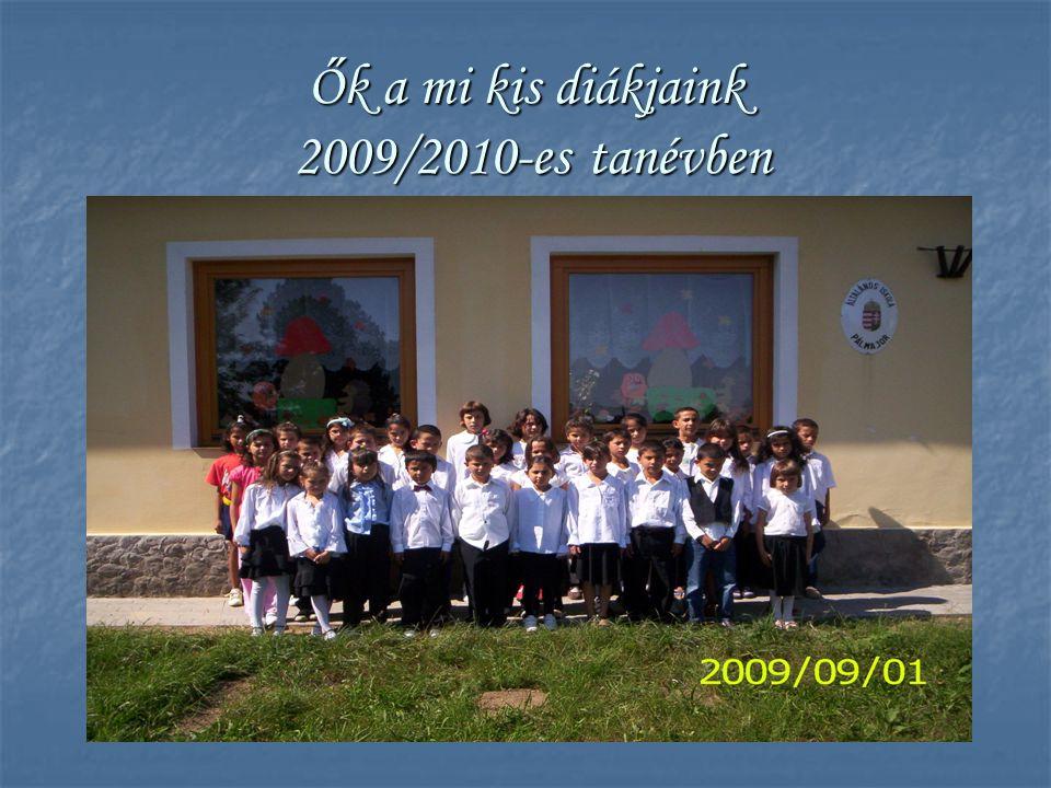 Ők a mi kis diákjaink 2009/2010-es tanévben
