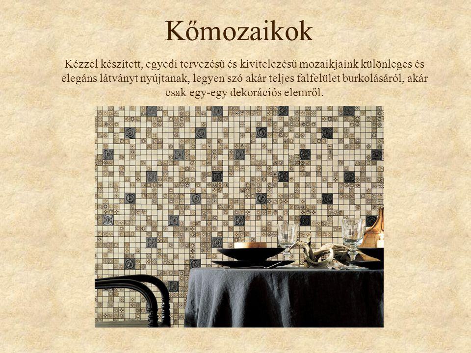 Kőmozaikok Kézzel készített, egyedi tervezésű és kivitelezésű mozaikjaink különleges és elegáns látványt nyújtanak, legyen szó akár teljes falfelület
