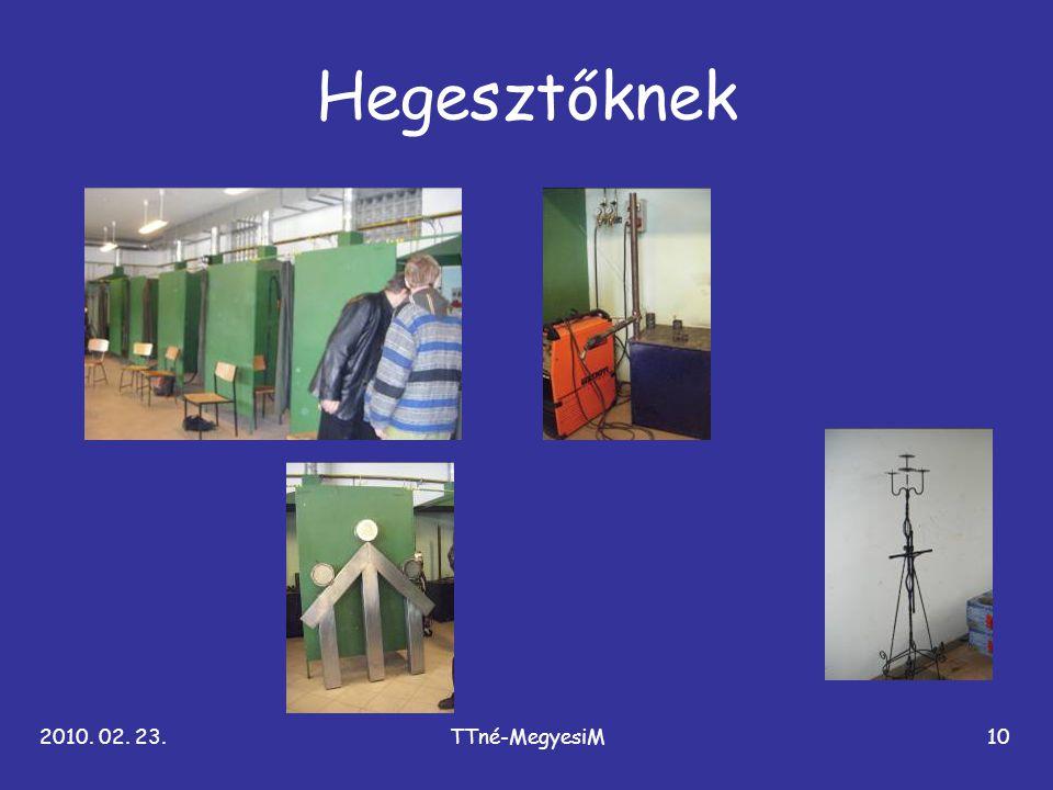 2010. 02. 23.TTné-MegyesiM10 Hegesztőknek