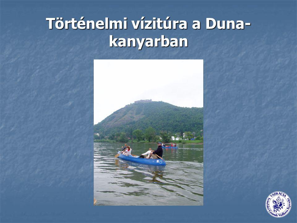 Történelmi vízitúra a Duna- kanyarban