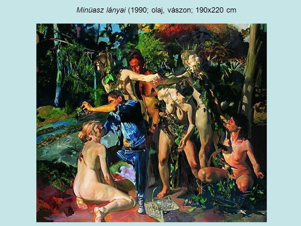 Minüasz lányai (1990; olaj, vászon; 190x220 cm