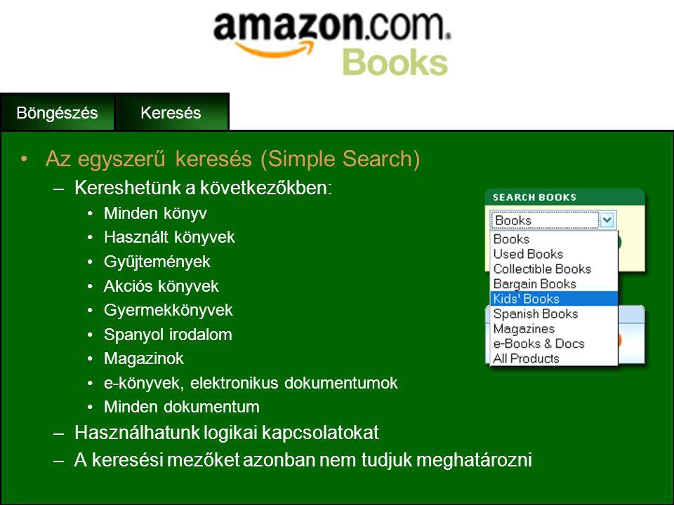Böngészés •Keresési módok: –Egyszerű kereső (Simple Search) –Összetett kereső (Advanced Search) –Erőteljes kereső (Power Search) +Folyóirat kereső Ker