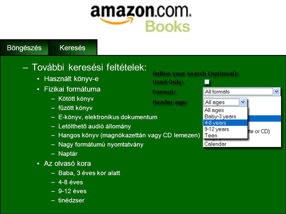 Keresés •Összetett keresés (Advanced Search) –Kereshetünk a következő mezőkben: •Szerző •Cím •Tárgy •ISBN szám •Kiadó –Használhatunk egy mezőn belül l