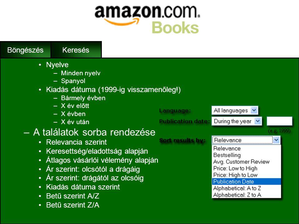 Keresés –További keresési feltételek: •Használt könyv-e •Fizikai formátuma –Kötött könyv –fűzött könyv –E-könyv, elektronikus dokumentum –Letölthető a