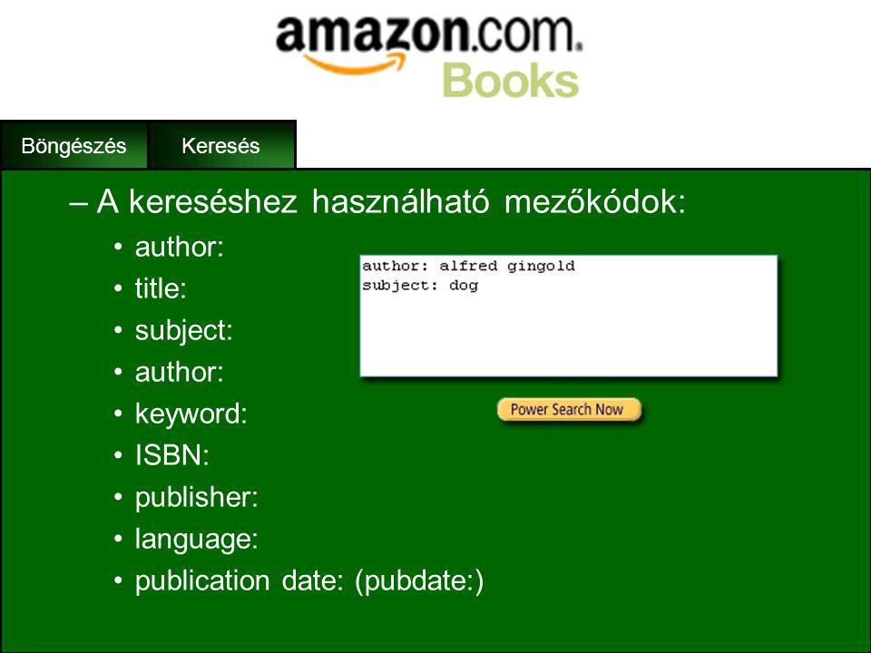 Böngészés Keresés –A Power Search működése: •A Power Seach nem más mint egy nagy szövegbeviteli doboz •E dobozba gépelhetjük be a keresési feltételeke