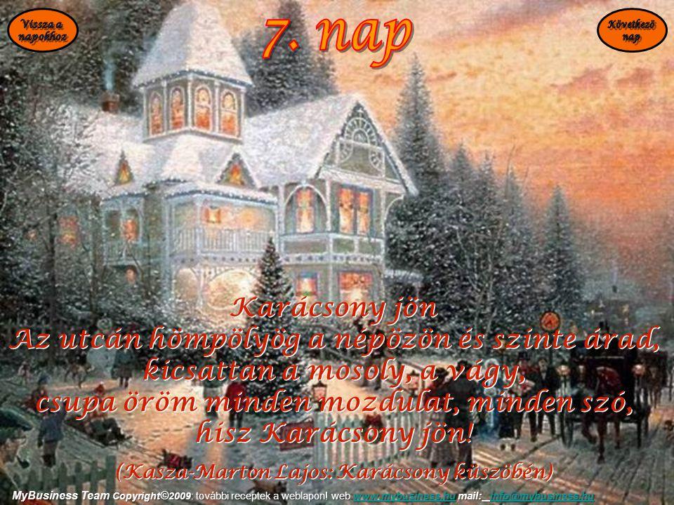 Karácsony jön Az utcán hömpölyög a népözön és szinte árad, kicsattan a mosoly, a vágy, csupa öröm minden mozdulat, minden szó, hisz Karácsony jön! (Ka