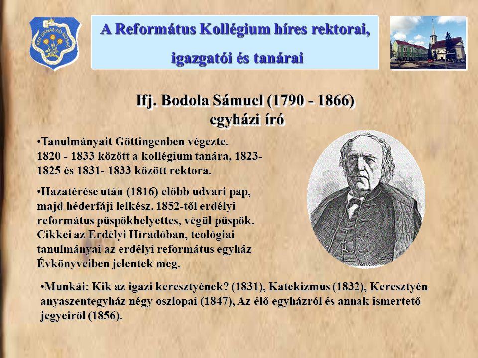 •Tanulmányait Göttingenben végezte. 1820 - 1833 között a kollégium tanára, 1823- 1825 és 1831- 1833 között rektora. •Hazatérése után (1816) előbb udva