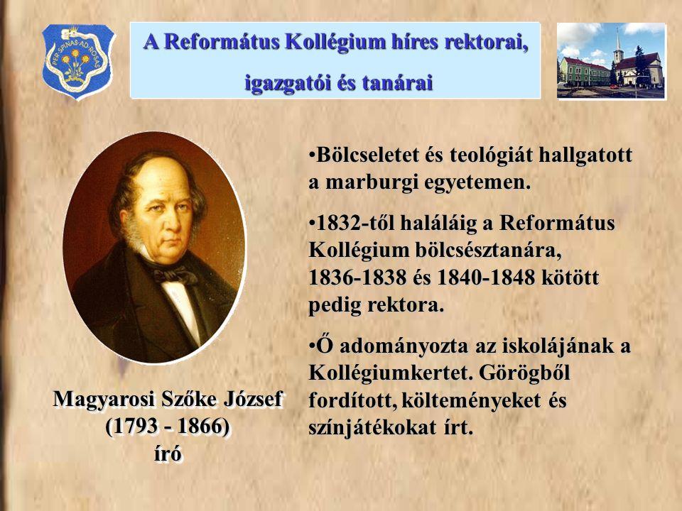 •Bölcseletet és teológiát hallgatott a marburgi egyetemen. •1832-től haláláig a Református Kollégium bölcsésztanára, 1836-1838 és 1840-1848 kötött ped