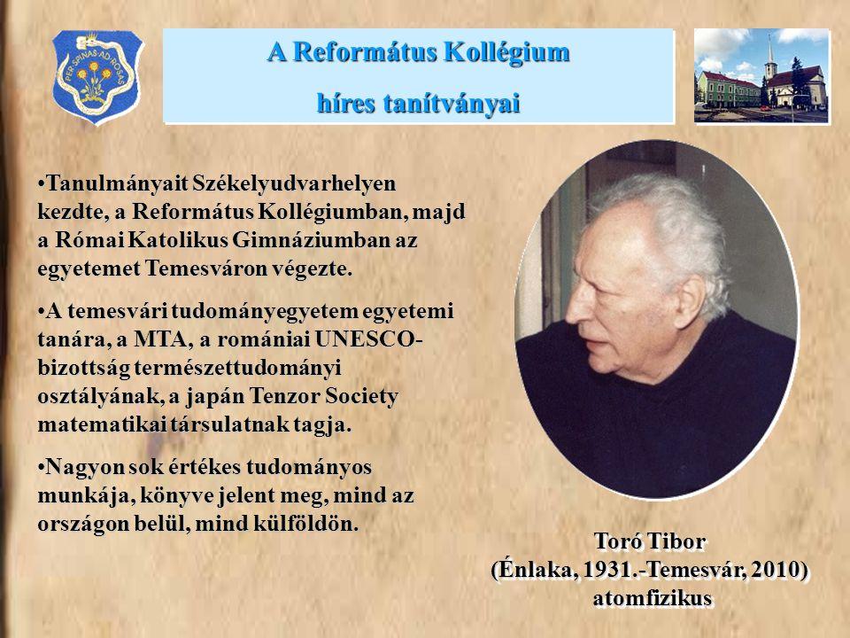 •Tanulmányait Székelyudvarhelyen kezdte, a Református Kollégiumban, majd a Római Katolikus Gimnáziumban az egyetemet Temesváron végezte. •A temesvári