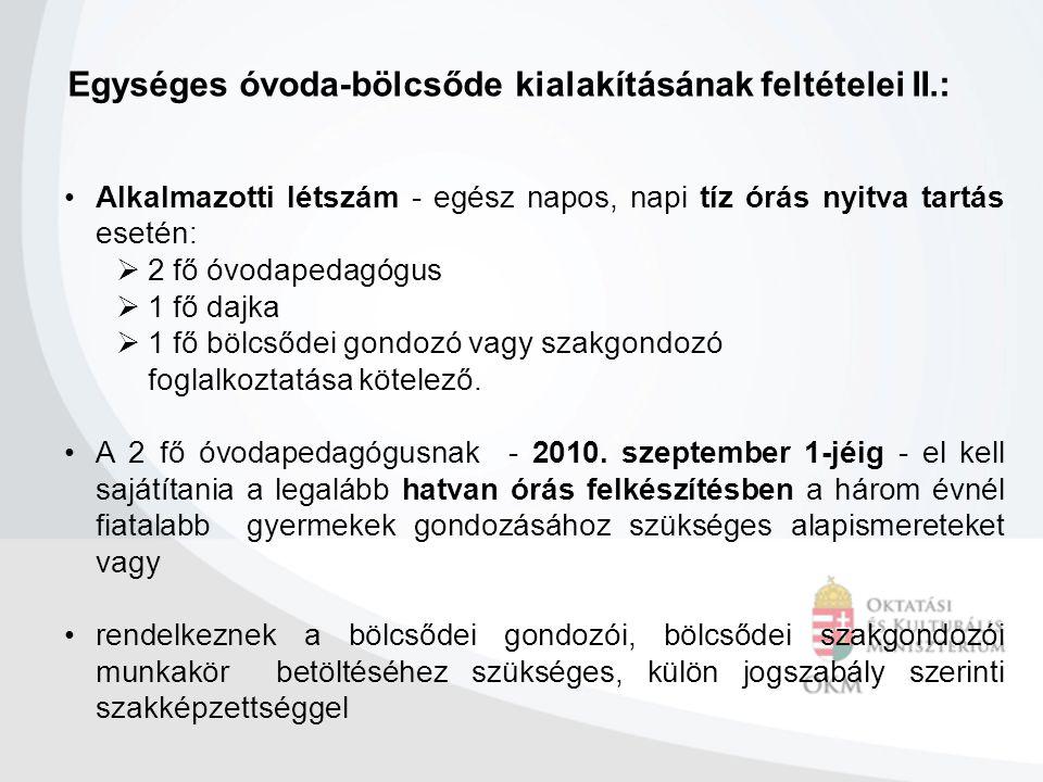 www.magyarkozlony.hu www.okm.gov.hu www.oh.gov.hu kozoktatas@okm.gov.hu Fontosabb internet címek: