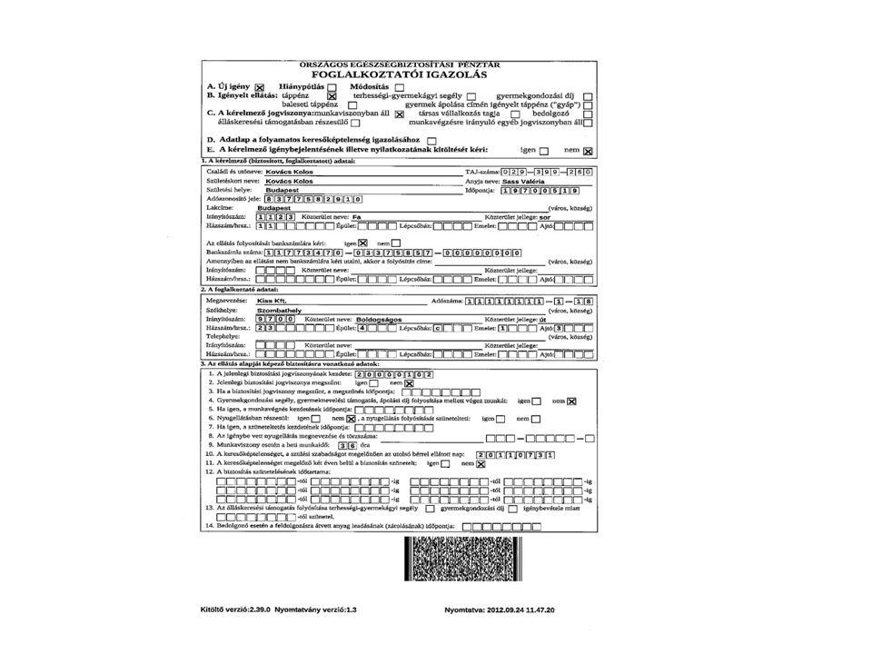 • Vhr.37. § (5) Az Ebtv. 39/B. §-a, 52/A. §-a és 55/A.