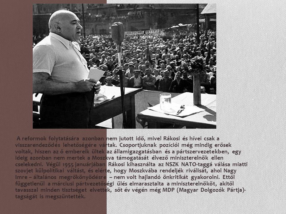 Az új miniszterelnök Rákosi egyik híve, Hegedüs András lett, azonban az enyhülés légköréhez szokott közélet – elsősorban az értelmiségi Petőfi Kör – és a kiszabadult párton belüli belső ellenzék miatt nem lehetett már visszaállítani a sztálinizmust az országban.