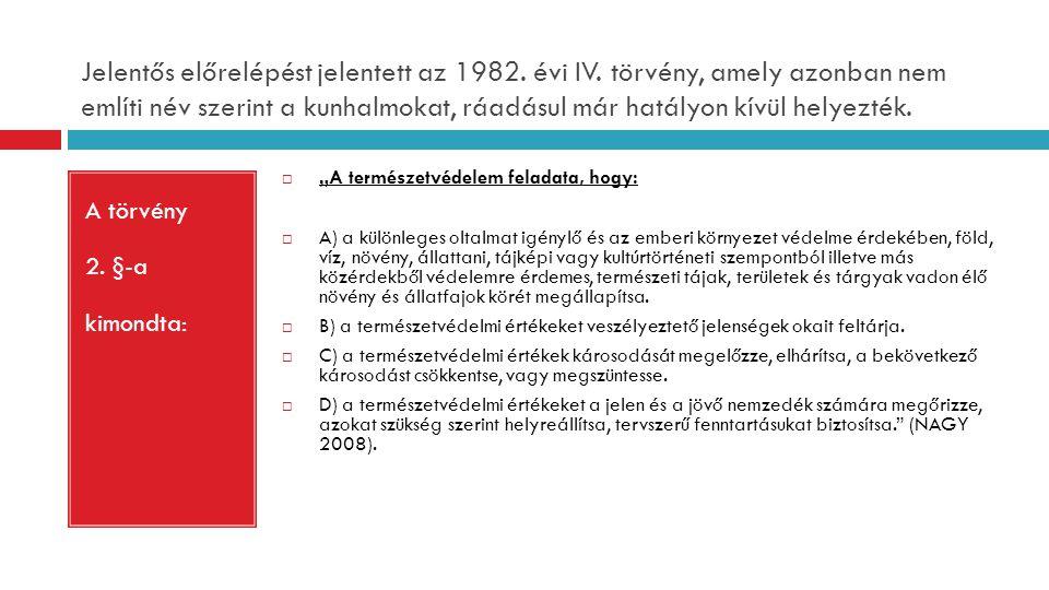 Jelentős előrelépést jelentett az 1982.évi IV.