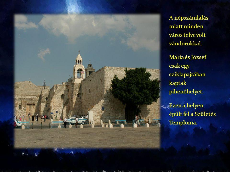 A népszámlálás miatt minden város telve volt vándorokkal. Mária és József csak egy sziklapajtában kaptak pihenőhelyet. Ezen a helyen épült fel a Szüle
