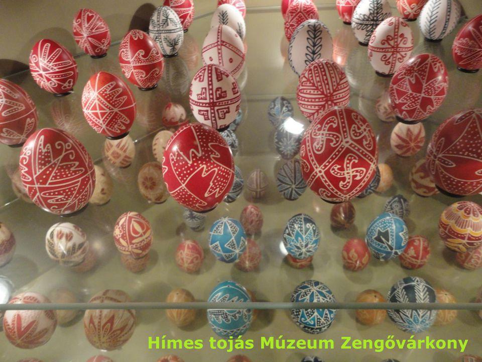 Hímes tojás Múzeum Zengővárkony
