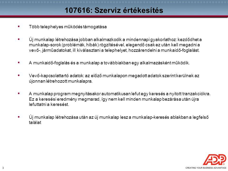 54 153100: CIS új felhasználói üzenetek  A CIS interfész jelzi a felhasználó felé, ha nincs nyitott kampány a járműre, vagy ha a lekérdezés hibára futott.