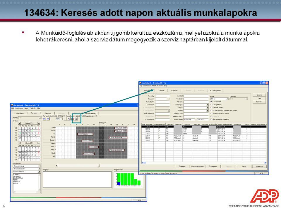 6 126143: Több adat a ML információs sávjában  A Munkalap információs sávja kibővült a következő adatokkal: milyen volumenű munkáról van szó (normaidő), mennyire értékes ez a munka a kereskedő számára (számlázott idő), mennyi időt használtak fel a szerelők (felhasznált idő), ezzel munka-szinten áttekinthetővé téve a munkákhoz tartozó időadatokat.