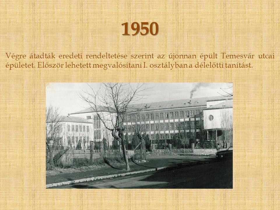 1946 - 1950 Ismét visszaköltöztetik az iskolát a Mária utcába, ahol a II.