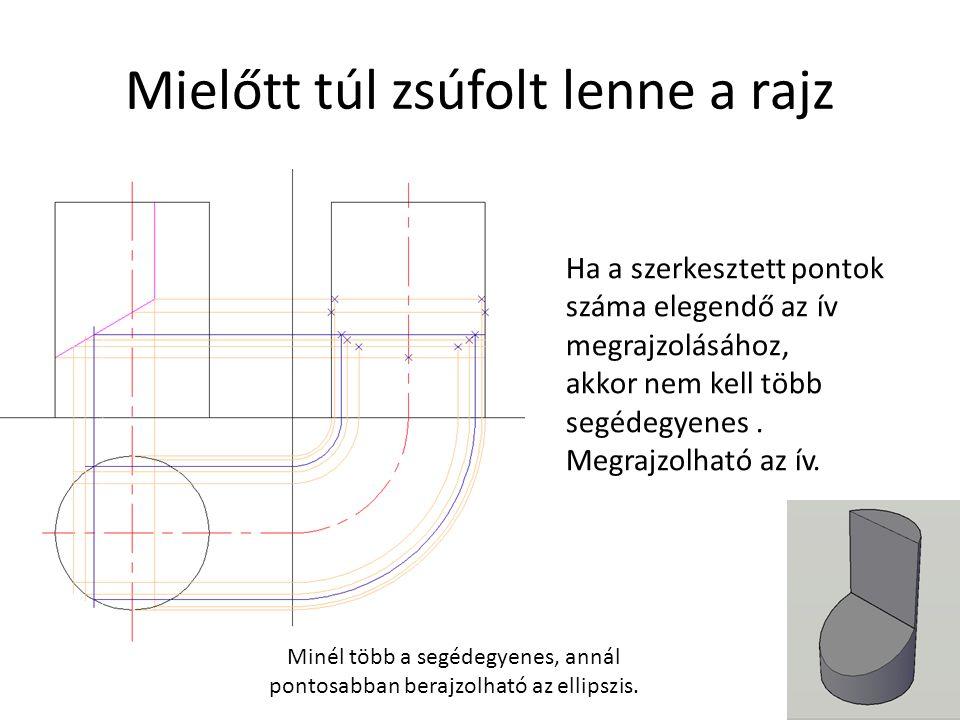 Ha a szerkesztett pontok száma elegendő az ív megrajzolásához, akkor nem kell több segédegyenes.