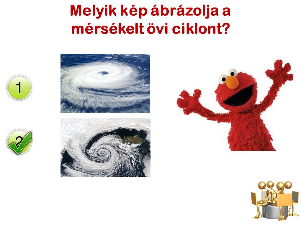 Melyik kép ábrázolja a mérsékelt övi ciklont?