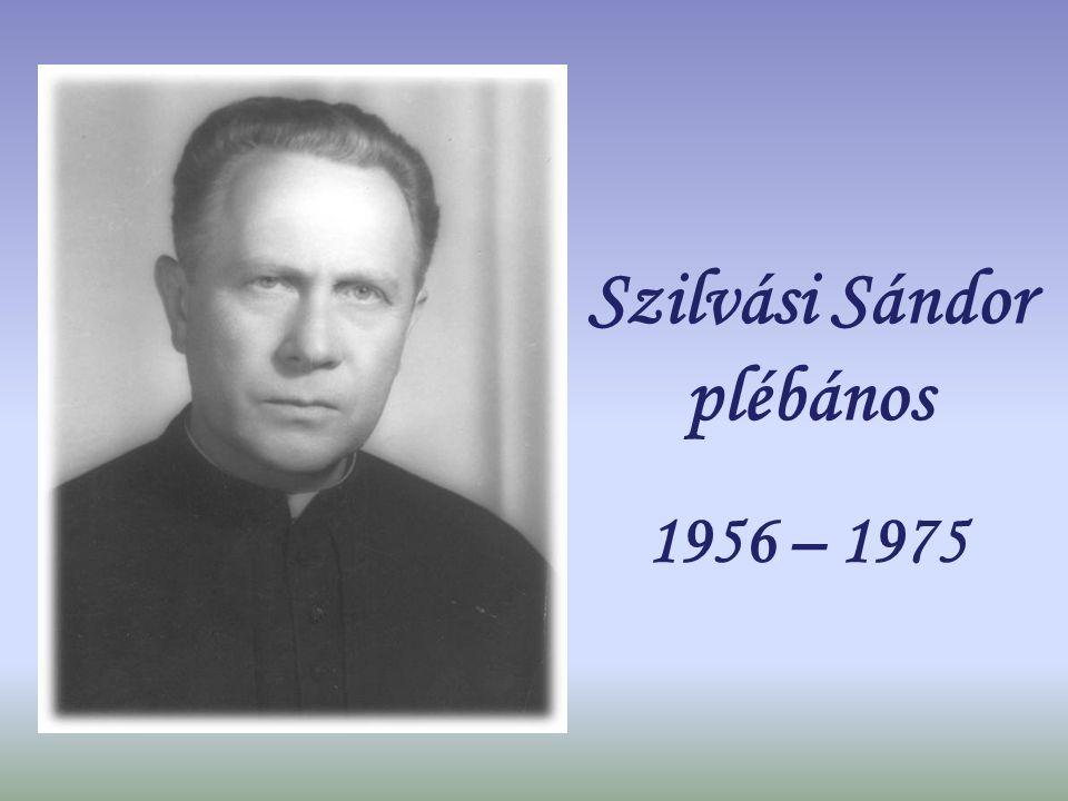 Ekker Lajos plébános 1953 - 1956