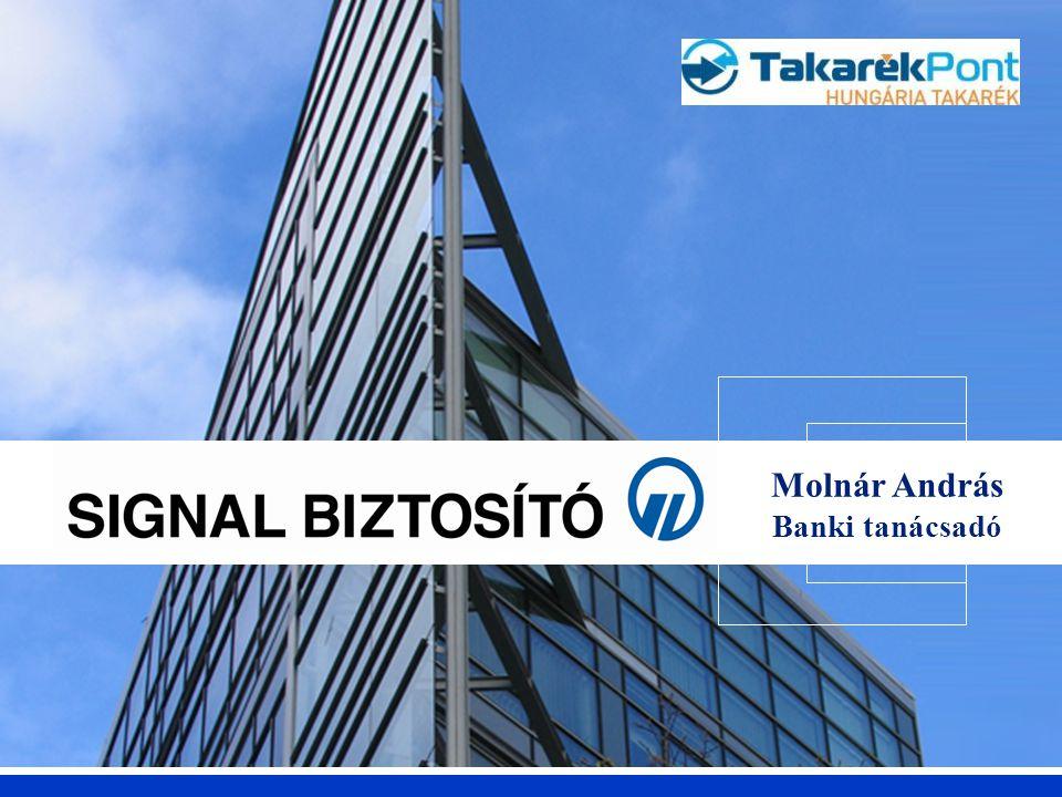 Vállalkozói vagyonbiztosítások – Szakmai Nap SIGNAL BIZTOSÍTÓ Molnár András Banki tanácsadó