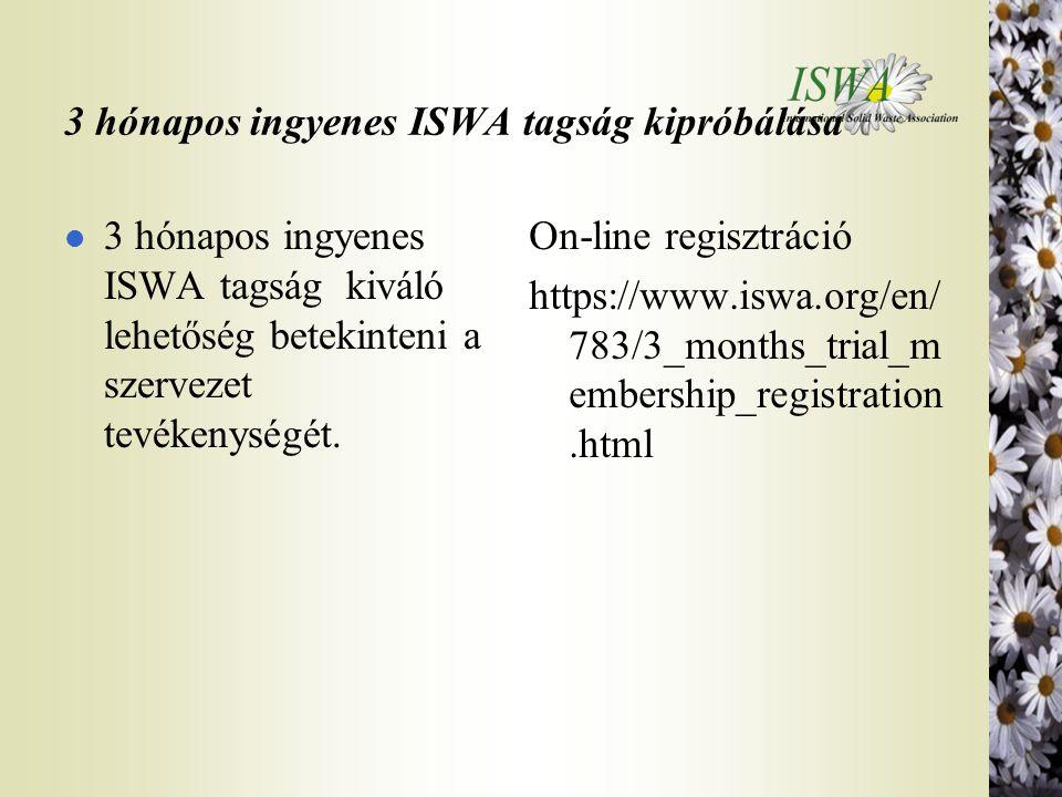 3 hónapos ingyenes ISWA tagság kipróbálása l 3 hónapos ingyenes ISWA tagság kiváló lehetőség betekinteni a szervezet tevékenységét. On-line regisztrác