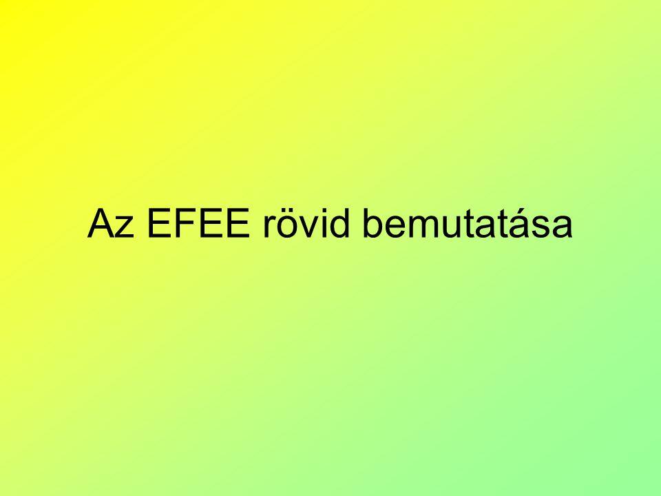 Az EFEE rövid bemutatása