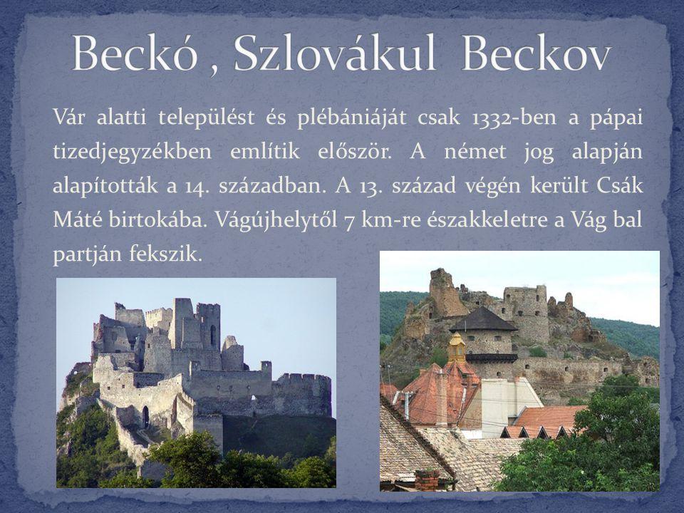 Vár alatti települést és plébániáját csak 1332-ben a pápai tizedjegyzékben említik először. A német jog alapján alapították a 14. században. A 13. szá
