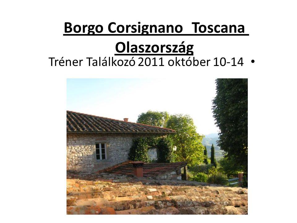 Borgo Corsignano Toscana Olaszország • Tréner Találkozó 2011 október 10-14