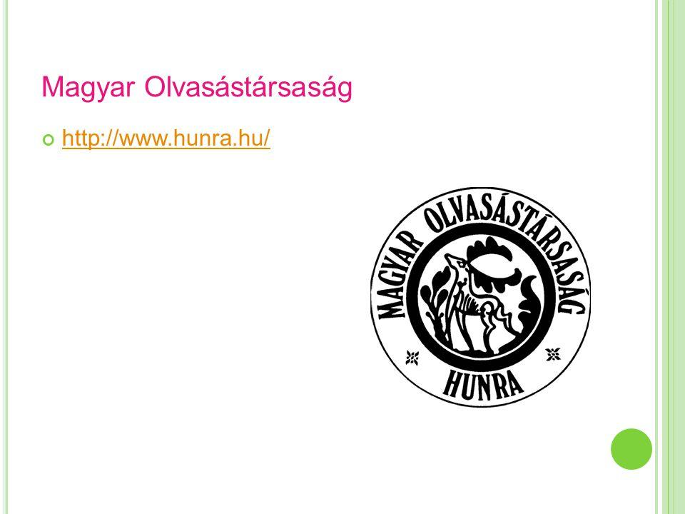Magyar Olvasástársaság http://www.hunra.hu/