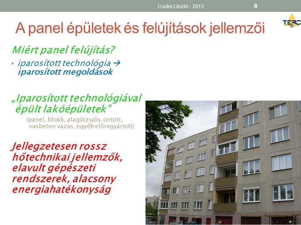 A lakóközösség, mint a projekt tulajdonosa • Jogi forma: • társasház • lakásszövetkezet • (osztatlan közös tulajdon) • Rendkívül nehéz közeg • Nem elég a jogszerűség, működőképesség kell  kommunikáció.