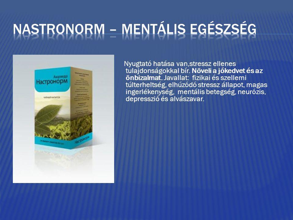 Nyugtató hatása van,stressz ellenes tulajdonságokkal bír.